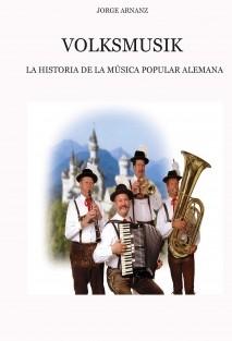 Volksmusik: La historia de la música popular alemana