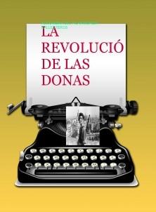 LA REVOLUCIÓ DE LAS  DONAS