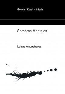 Sombras Mentales Letras Ancestrales
