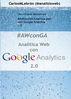#AWconGA Analítica web con Google Analytics 2.0