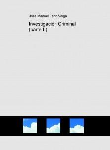 Investigación Criminal (parte I )