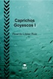 Caprichos Goyescos I