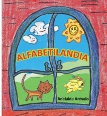ALFABETILANDIA (EL PAÍS DONDE VIVEN LAS LETRAS)