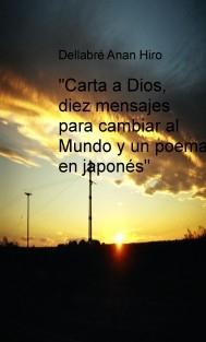 Carta A Dios Diez Mensajes Para Cambiar Al Mundo Y Un Poema En