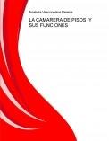 LA CAMARERA DE PISOS  Y SUS FUNCIONES