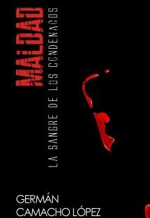 ;Maldad La sangre de los Condenados 2da Edición