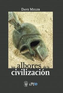 Los Albores de la Civilización
