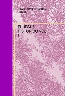 EL JESUS HISTORICO VOL I