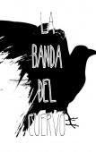 La Banda del Cuervo