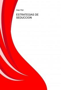 ESTRATEGIAS DE SEDUCCION.