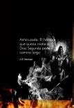 Anticruzada: El hombre que queria matar a Dios Segunda parte el camino largo