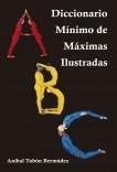 DICCIONARIO MÍNIMO DE MÁXIMAS ILUSTRADAS