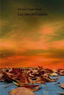 Luz (des)hilvanada