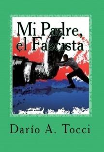 Mi Padre, El Fascista