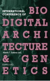 International Conference Of Biodigital Architecture & Genetics