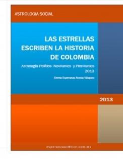 LAS ESTRELLAS ESCRIBEN LA HISTORIA DE COLOMBIA 2013