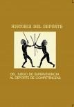 Historia del deporte: Del Juego de Supervivencia al Deporte de Competencia