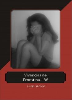 Vivencias de Ernestina J.W