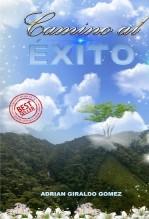 Libro Camino al Éxito, autor Aggomez07