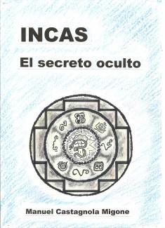 INCAS El secreto oculto