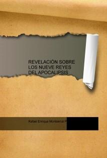 REVELACIÓN SOBRE LOS NUEVE REYES DEL APOCALIPSIS