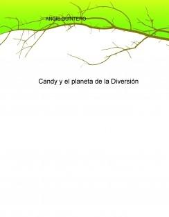 Candy y el planeta de la Diversión