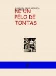 NI UN PELO DE  TONTAS..LAS ROSAS DE LOS PIRINEOS