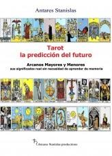 Libro Tarot, la predicción del futuro. Arcanos mayores y menores, autor stanislas