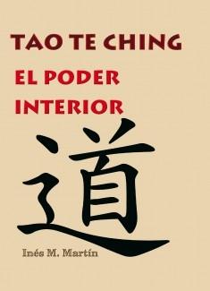TAO TE CHING. EL PODER INTERIOR