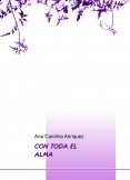 CON TODA EL ALMA