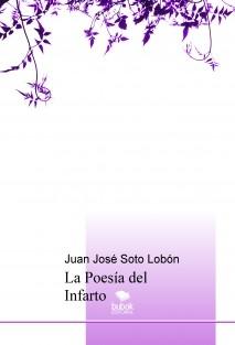 La Poesía del Infarto