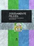 JODIDAMENTE FELICES