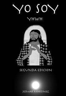 YO SOY - YHWH 2 Edición