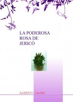 LA PODEROSA ROSA DE JERICÓ