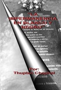 LA IMPERMANENCIA EN BLANCO Y NEGRO