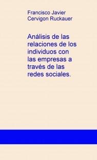 Análisis de las relaciones de los individuos con las empresas a través de las redes sociales.