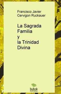 La Sagrada Familia y la Trinidad Divina