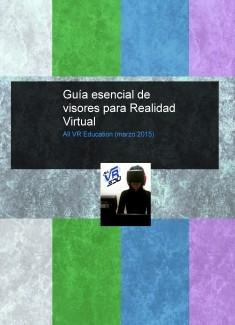 Guía esencial de visores para Realidad Virtual