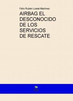 AIRBAG EL DESCONOCIDO DE LOS SERVICIOS DE RESCATE