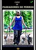 CURSO DE PASEADORES DE PERROS