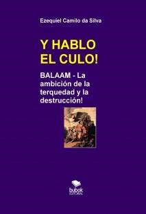 Y HABLO EL CULO!