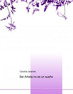Ser Artista no es un sueño