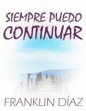 SIEMPRE PUEDO CONTINUAR (Segunda edición. Ampliada y corregida)