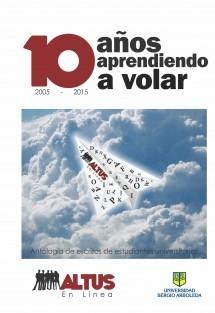Altus en Línea: 10 años aprendiendo a volar