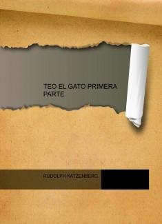 TEO EL GATO PRIMERA PARTE