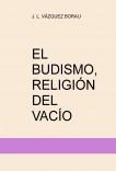 EL BUDISMO, RELIGIÓN DEL VACÍO