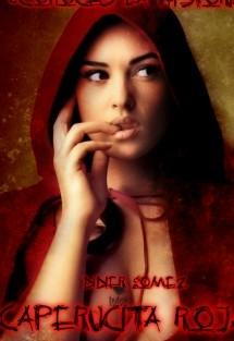 Caperucita Roja: Volumen 1