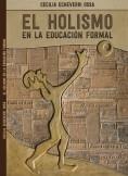 EL HOLISMO EN LA EDUCACIÓN FORMAL