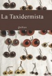 La taxidermista