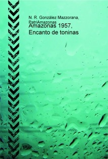 Amazonas 1957, Encanto de toninas